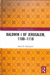 Baldwin I of Jerusalem, 1100-1118 (ISBN: 9781472433565)
