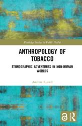 Anthropology of Tobacco (ISBN: 9781138485143)