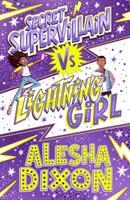 Lightning Girl 3: Secret Supervillain (ISBN: 9781407193328)