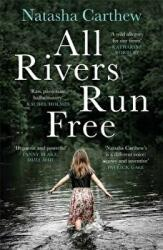 All Rivers Run Free (ISBN: 9781786488602)