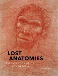 Lost Anatomies (ISBN: 9781419734489)
