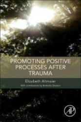 Promoting Positive Processes after Trauma (ISBN: 9780128119754)