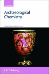 Archaeological Chemistry - A Mark Pollard (ISBN: 9780854042623)