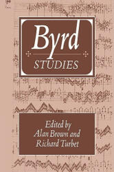 Byrd Studies - Alan BrownRichard Turbet (ISBN: 9780521032612)