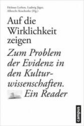 Auf die Wirklichkeit zeigen - Helmut Lethen, Ludwig Jäger, Albrecht Koschorke (ISBN: 9783593503035)