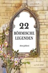 22 böhmische Legenden / 22 českých legend (německy) - Alena Ježková (ISBN: 9788072521746)