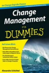 Change Management für Dummies - Alexandra Schichtel (ISBN: 9783527711628)