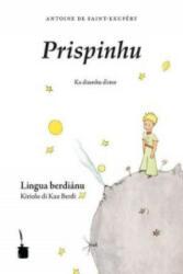 Prispinhu - Antoine Saint-Exupéry, Antoine Saint-Exupéry, Nicolas Quint, Aires Semedo (ISBN: 9783943052503)