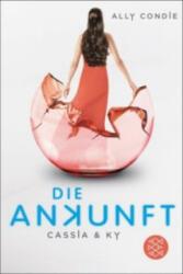 Cassia & Ky - Die Ankunft - Ally Condie, Stefanie Schäfer (ISBN: 9783596195923)