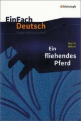 Martin Walser 'Ein fliehendes Pferd' - Achim Sigge, Martin Walser (ISBN: 9783140222822)