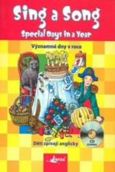 Sing a song: Special Days in a Year - Agnieszka Suska (ISBN: 9788072405558)