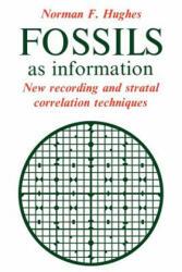Fossils as Information - Norman F. Hughes (ISBN: 9780521031646)