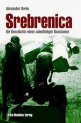 Srebrenica - Alexander Dorin (ISBN: 9783897068391)