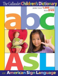 Gallaudet Children's Dictionary of American Sign Language - Gallaudet Univerity (ISBN: 9781563686313)