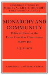 Monarchy and Community - A. J. Black (ISBN: 9780521023047)