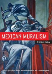 Mexican Muralism - Alejandro Anreus (ISBN: 9780520271623)