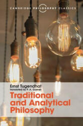 Traditional and Analytical Philosophy - Ernst Tugendhat, P. A. Gorner (ISBN: 9781107145337)