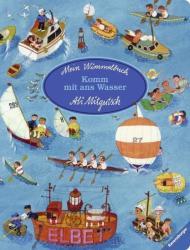 Mein Wimmelbuch: Komm mit ans Wasser (ISBN: 9783473434909)