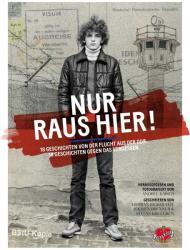 Nur raus hier! - Jochen Brenner, David Schraven, Andree Kaiser (ISBN: 9783940138767)