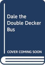 Rolling Wheels: Dale the Double-Decker Bus - Yoyo (ISBN: 9789463780711)