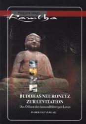 Buddhas Neuronetz zur Levitation - amtha (ISBN: 9783895395123)