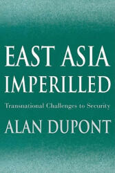 East Asia Imperilled - Alan Dupont (ISBN: 9780521010153)