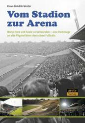Vom Stadion zur Arena (ISBN: 9783942468732)