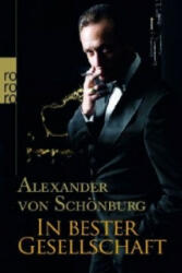 In bester Gesellschaft - Alexander von Schönburg (2008)