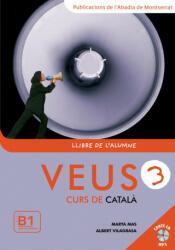 Veus, curs de catal? , nivell 3 - Marta Mas Prats, Albert Vilagrasa i Grandia (ISBN: 9788498830347)