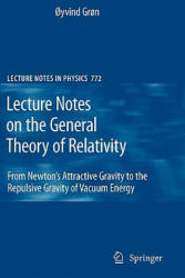 Lecture Notes on the General Theory of Relativity - Oyvind Gron (2010)