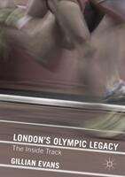 LONDON'S OLYMPIC LEGACY (ISBN: 9780230363441)