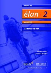 Elan 2: Pour OCR A2 Teacher's Book (ISBN: 9780199153466)