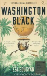Washington Black - Esi Edugyan (ISBN: 9781788162982)