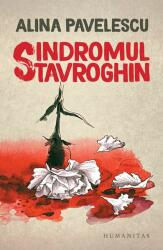 Sindromul Stavroghin (ISBN: 9789735063825)