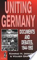 Uniting Germany (ISBN: 9781571810113)