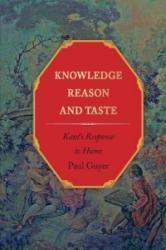 Knowledge, Reason, and Taste - Kant's Response to Hume (ISBN: 9780691151175)