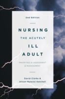 Nursing the Acutely Ill Adult (ISBN: 9781137465511)