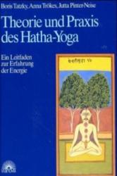 Theorie und Praxis des Hatha-Yoga (2007)