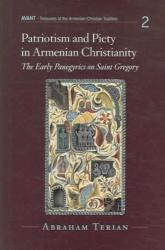Patriotism and Piety in Armenian Christianity - The Early Panegyrics on Saint Gregory (ISBN: 9780881412932)