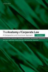 Anatomy of Corporate Law - Reinier Kraakman, John Armour, Paul Davies, Luca Enriques, Henry Hansmann, Gerard Hertig, Klaus Hopt, Hideki Kanda, Mariana Pargendler, Wolf-Georg Rin (ISBN: 9780198739630)