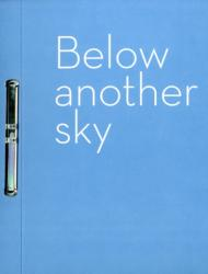Below Another Sky - New Work in Print by Artists from Australia, Canada, India, Pakistan and Scotland. (ISBN: 9780863557859)