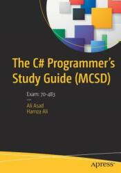C# Programmer's Study Guide (ISBN: 9781484228593)