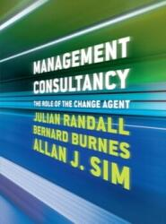 Management Consultancy - The Role of the Change Agent (ISBN: 9781137605214)