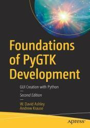 Foundations of PyGTK Development (ISBN: 9781484241783)