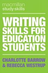 Writing Skills for Education Students (ISBN: 9781137610188)