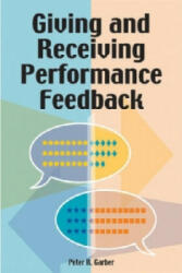 Giving and Receiving Performance Feedback (ISBN: 9780874257731)