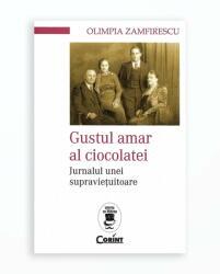 GUSTUL AMAR AL CIOCOLATEI. JURNALUL UNEI SUPRAVIETUITOARE (ISBN: 9786067935714)