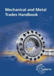 Mechanical and Metal Trades Handbook - Roland Gomeringer, Falko Wieneke, Max Heinzler, Roland Kilgus, Volker Menges, Stefan Oesterle, Thomas Rapp, Claudius Scholer, Andreas Stenzel, Andreas Stephan (ISBN: 9783808519158)