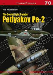 Soviet Light Bomber Petlyakov Pe-2 (ISBN: 9788366148208)