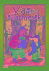 VIDÁM ÁLLATMESÉK (ISBN: 9786155593642)